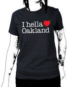 "Image of ""I hella Love Oakland"" - Women""s Tee-Black"