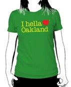 "Image of ""I hella Love Oakland"" - Women""s Tee-Green"