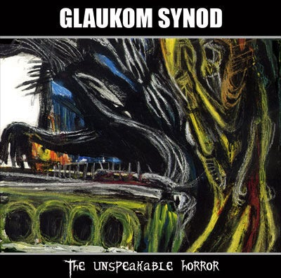 View All Photos | The unspeakable horror Demo 2010 | GLAUKOM SYNOD (The random is in your hears)
