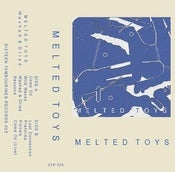 Image of **Sold Out** Melted Toys | Washed & Dried | TAPE | $7|