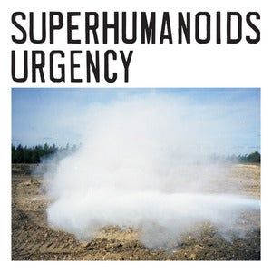 Image of Superhumanoids: Urgency