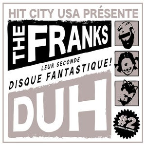 Image of The Franks: DUH