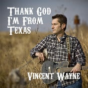 "Image of ""Thank God I'm From Texas"" CD"