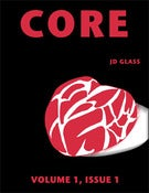 Image of CORE - Volume 1, Issue 1, by JD Glass