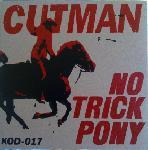"Image of Cutman - No Trick Pony 7"" RARE Colours!!!"