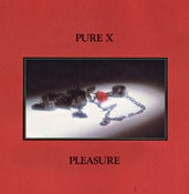 Image of ACE017 - Pure X - Pleasure LP