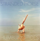 Image of STRANDED HORSE 'Humbling Tides' Vinyl