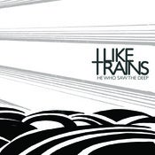 Image of I LIKE TRAINS - &quot;He Who Saw The Deep&quot; Vinyl