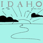Image of IDAHO - &quot;You Were A Dick&quot;