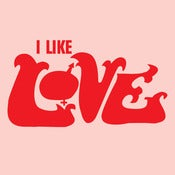 Image of I Like Love!