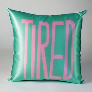 Image of TIRED Pillow (pink on mint)