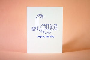 Image of Love No Prop Can Stop - Gay Commitment Card 