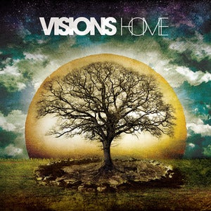 Image of VISIONS - 'Home' (Ltd Edition Digipack CD)