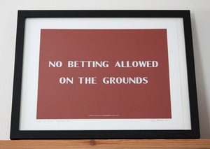 Image of No Betting Allowed on the Grounds