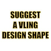 Image of Suggest A VLING Design Shape or Idea