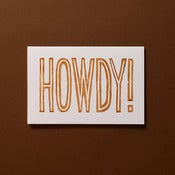 Image of Howdy! Card