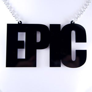 Image of EPIC Necklace
