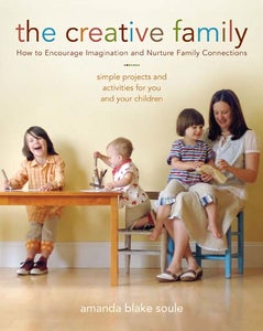 Image of The Creative Family - by Amanda Blake Soule