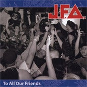 "Image of JFA ""To All Our Friends"" Vinyl"