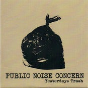 Image of Public Noise Concern – Yesterdays Trash 7""