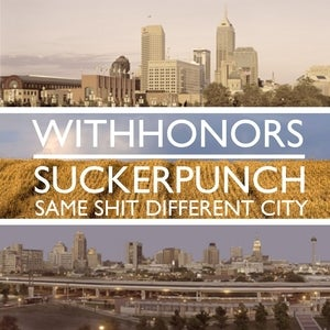 Image of With Honors / Suckerpunch - Same Shit Different City Split