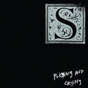 "Image of S, ""Puking and Crying"" CD"
