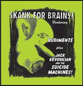 Image of Rudiments / Jack Kevorkian & The Suicide Machines - Skank for Brains 2xLP