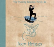 Image of Joey Briggs - The Traveling Salesman, Pariah, Me CD