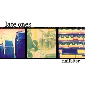 Image of Late Ones- nailbiter