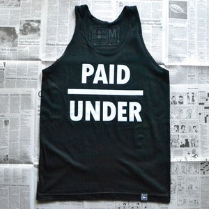 Image of Underpaid (tank top)
