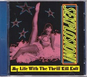 Image of MY LIFE WITH THE THRILL KILL KULT-Sexplosion CD/ Rare Out Of Print!