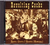 Image of REVOLTING COCKS-Beers Steers Queers (Remixes) CD/ Rare Out Of Print!