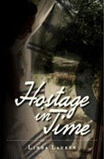 Image of Hostage In Time by Linda Lauren