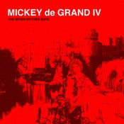 Image of Mickey de Grand IV - The Seven Witches Suite