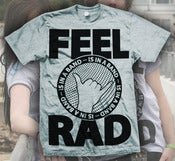 Image of Feel Rad (Sport Grey)