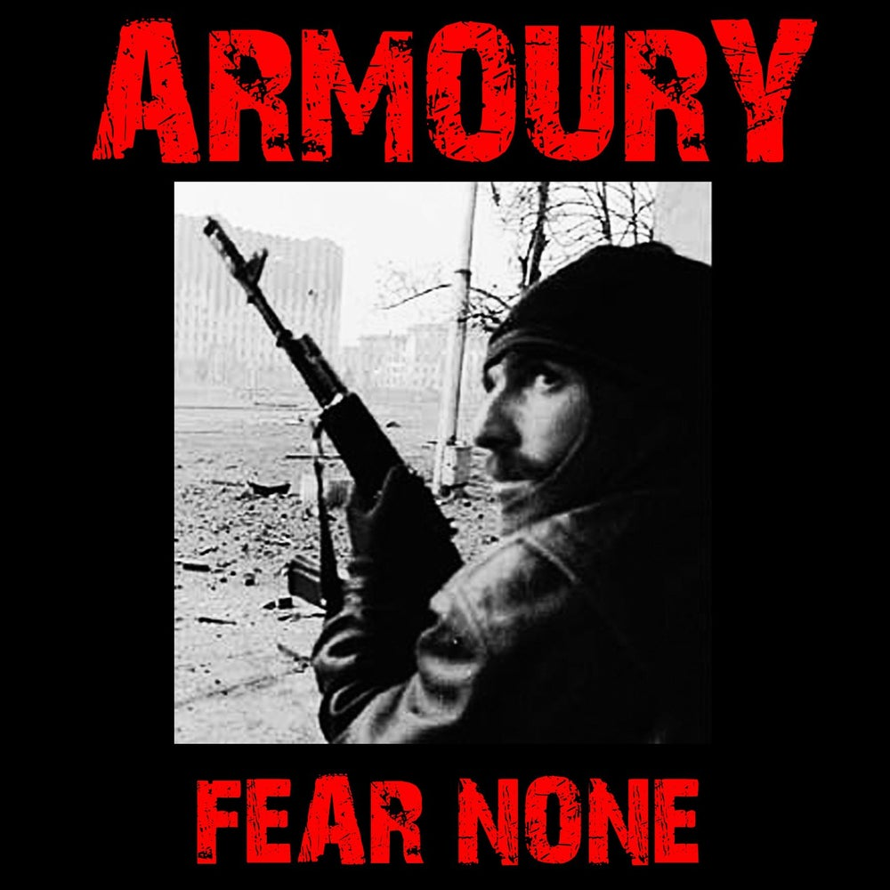 Armoury - Fear None (2011)