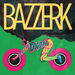 Image of NEW!! BAZZERK African Digital Dance (vinyl 2xLP - limited)