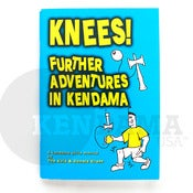Image of Knees - Further Adventures in Kendama