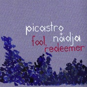 Image of Nadja &amp; Picastro - Fool, Redeemer (LP)