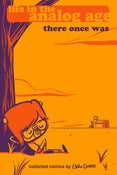 "Image of ""There Once Was"" Life In The Analog Age Collected Comics Vol. 1 (Digital)"