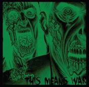Image of This Means War - Self Titled Full Length 1st Album