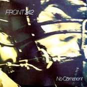 Image of FRONT 242-No Comment 12&quot; VINYL /Rare out of print