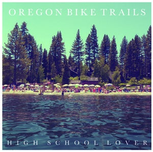 Image of Oregon Bike Trails - High School Lover 7""