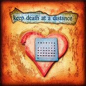 "Image of ""Keep Death At A Distance"" <br> Sizes: 4x4"", 6x6"" & 8x8"""