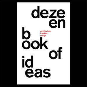 Image of DEZEEN BOOK OF IDEAS