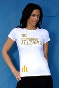 Image of No Climbing Allowed Tee