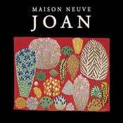 Image of MAISON NEUVE - &quot;Joan&quot; vinyle