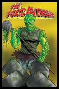 Image of TOXIC AVENGER