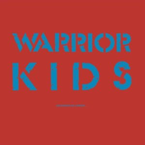 Image of Warrior Kids - Les Enfants De L&amp;#x27;Espoir... LP (30th Anniversary Edition)