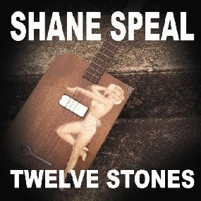 "Image of Shane Speal - ""12 STONES"" cd"